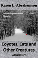 Coyotes, Cats and Other Creatures