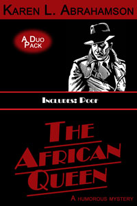 THE AFRICAN QUEEN: A humorous mystery